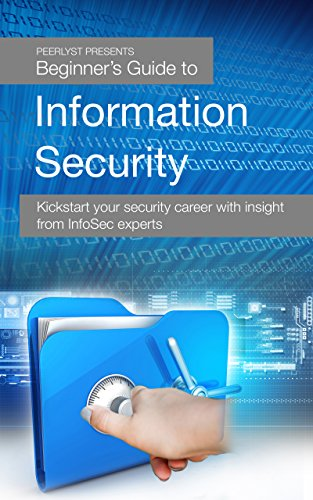 beginners-guide-to-information-security-kickstart-your-security-career-with-insight-from-infosec-exp