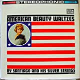 [LP Record] American Beauty Waltzes - By Santiago and His Silver Strings