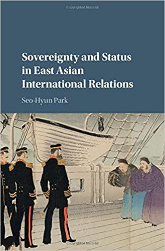 Sovereignty and Status in East Asian International Relations: Seo