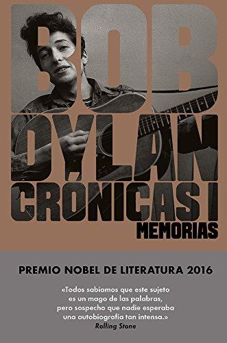 Cronicas I Bob Dylan (Spanish Edition) [Bob Dylan] (Tapa Dura)