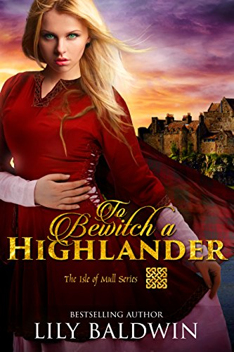 Pdf Romance To Bewitch a Highlander (Isle of Mull Series Book 1)