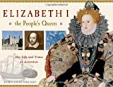 Elizabeth I, the People's Queen, Kerrie Logan Hollihan, 1569763496