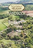 The Lost Gardens Of Heligan. Handbook And Essential Guide To The Gardens & Wider Estate