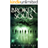 Broken Souls (The Chronicles of Mara Lantern, Book 2)
