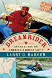 Dreamrider, Larry G. Harcum, 0978775007
