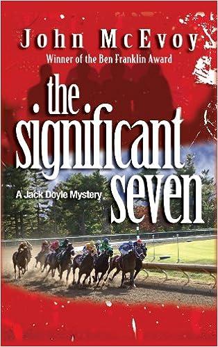 Free audio books downloads online The Significant Seven: A Jack Doyle Mystery (Jack Doyle Series Book 4) by John McEvoy B004T5W3E8 PDF DJVU