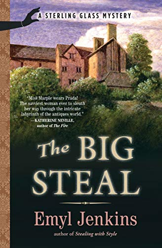 The Big Steal: Design Eye-Catching Displays with 350 Easy-Care Plants (The Sterling Glass Mysteries Book 2)