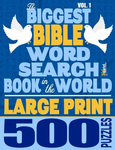 The Biggest Bible Word Search Book in the World (LARGE PRINT): 500 Puzzles -