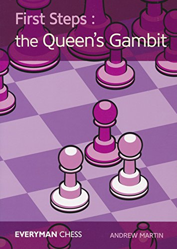 Gambit Chess - First Steps: The Queen's Gambit (Everyman Chess)