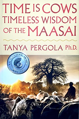 Time is Cows: Timeless Wisdom of the Maasai for sale  Delivered anywhere in USA