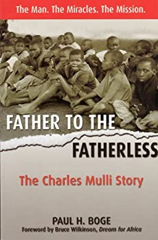 Father to the Fatherless: The Charles Mulli Story 1897213026 Book Cover
