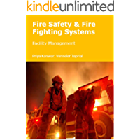 Fire Safety & Fire Fighting Systems: Facility Management (English Edition)