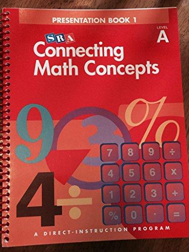 Sra Connecting Math Concepts Presentation: Book 1 Level A