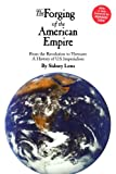 img - for The Forging of the American Empire: From the Revolution to Vietnam: A History of Ameri (Human Security) book / textbook / text book