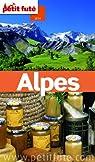 Alpes 2014 Petit Futé (avec cartes, photos + avis des lecteurs) par Le Petit Futé