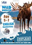 English ― Handwriting Age 5-7 (Letts Wild About)