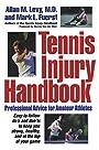 Tennis Injury Handbook: Professional Advice for Amateur Athletes