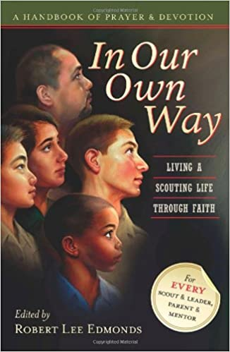 In our own way living a scouting life through faith robert lee in our own way living a scouting life through faith robert lee edmonds 9780978983628 amazon books fandeluxe Images