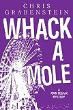 Whack A Mole: A John Ceepak Mystery (The John Ceepak Mysteries Book 3)