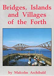 Bridges, Islands and Villages of the Firth of Forth