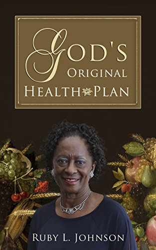 God's Original Health Plan by Ruby L. Johnson