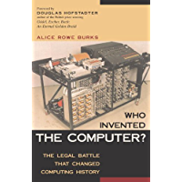 Who Invented the Computer? The Legal Battle That Changed Computing History (English Edition)