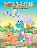 DINOSAUR Activity Book For Kids: Activity Book