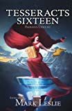 Tesseracts Sixteen (Tesseracts Series Book 16)