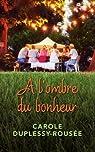 À l'ombre du bonheur par Duplessy-Rousée