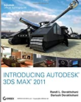 Introducing Autodesk 3ds Max 2011 Front Cover