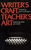 Writer's Craft, Teacher's Art : Teaching What We Know, , 0867092637
