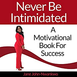Never Be Intimidated
