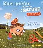 Mon cahier d'activités nature : Printemps-été