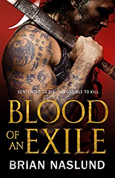 Blood of an Exile by Brian Naslund science fiction and fantasy book and audiobook reviews