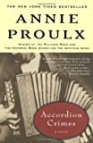 Accordion Crimes, Annie Proulx, 0684831546