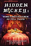 Front cover for the book Hidden Mickey: Sometimes Dead Men DO Tell Tales by Nancy Temple Rodrigue