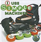 I Use Simple Machines, Buffy Silverman, 1617417289