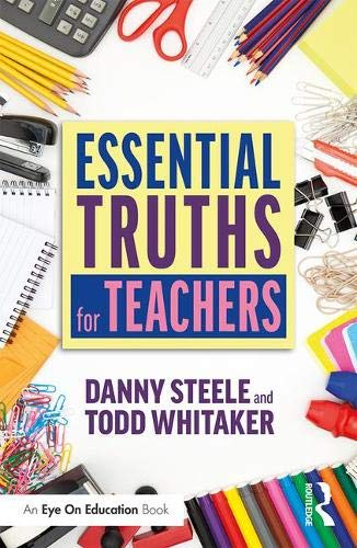 Essential Truths for Teachers