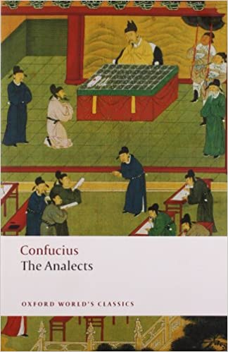 The Analects (Oxford World's Classics) by Confucius