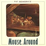 Mouse Around, Pat Schories, 0374454140