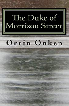 The Duke of Morrison Street by [Onken, Orrin]