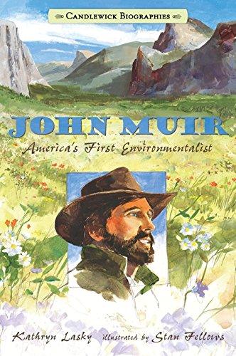 John Muir: Candlewick Biographies: America's First Environmentalist