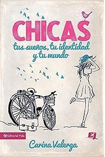 CHICAS, tus sueños, tu identidad y tu mundo (Especialidades Juveniles) (Spanish