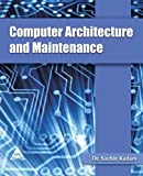 Computer Architecture and Maintenance, Sachin Kadam, 1619030179