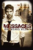 Messages by  John Michael Hileman in stock, buy online here