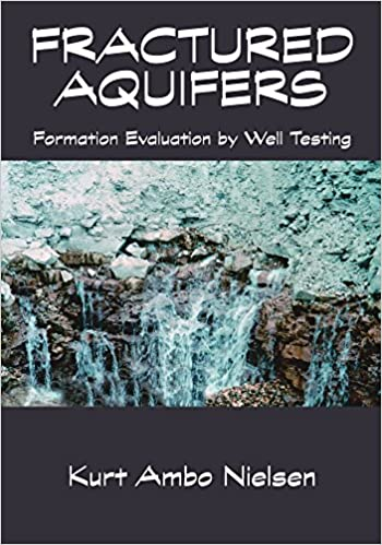 Book Fractured Aquifers - Formation Evaluation by Well Testing