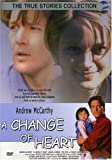 Change of Heart (True Stories Collection)