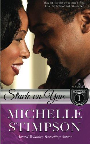 Stuck On You (The Stoneworths) (Volume 1)