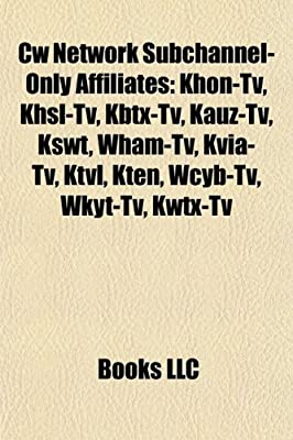 Cw Network Subchannel-Only Affiliates: Khon-TV, Khsl-TV