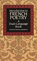 Introduction To French Poetry: A Dual-Language